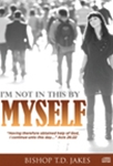 I'm Not In This By Myself CD