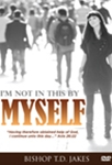 I'm Not In This By Myself DVD