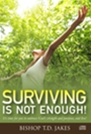 Surviving Is Not Enough CD